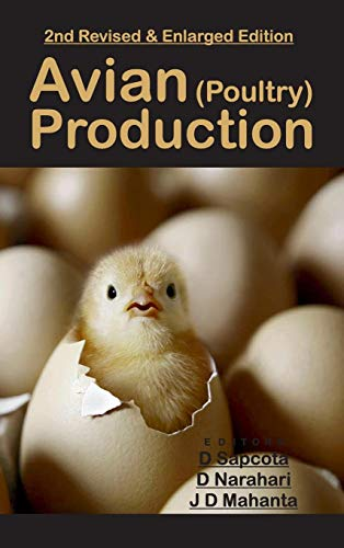 Avian (Poultry) Production: 2nd Revised and Enlarged Edition
