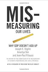 Mis-Measuring Our Lives Paperback