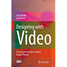 Designing with Video: Focusing the User-centred Design Process