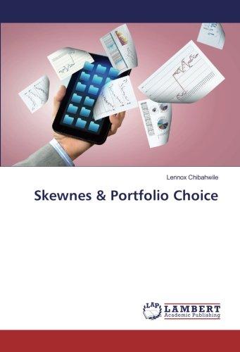 Skewnes & Portfolio Choice