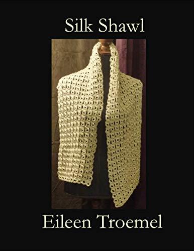 Silk Shawl (English Edition) (Häkeln Silk)