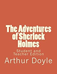 The Adventures of Sherlock Holmes: Student and Teacher Edition