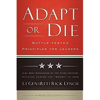 Adapt or Die: Battle-tested Principles for Leaders
