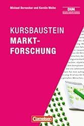 Marketingkompetenz: Kursbaustein Marktforschung