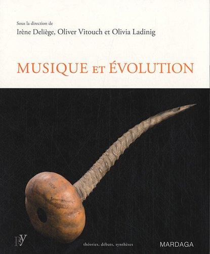 Musique et évolution. Les origines et l...