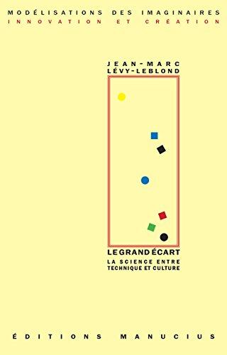 Le Grand écart par Jean-Marc LEVY-LEBLOND