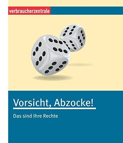 Preisvergleich Produktbild Vorsicht, Abzocke!: Das sind Ihre Rechte
