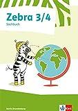 Zebra Sachbuch 3/4: Schülerbuch (Zebra. Ausgabe für Berlin und Brandenburg ab 2017)