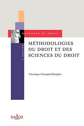 Méthodologies du droit et des sciences du droit - 2e éd. par Véronique Champeil-Desplats