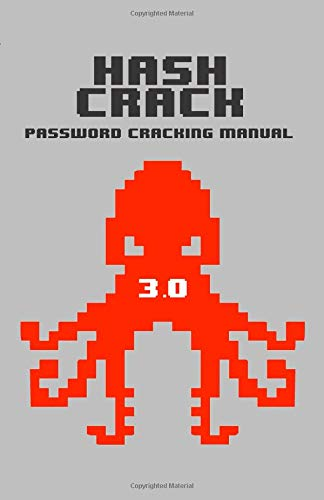 Hash Crack: Password Cracking Manual (v3) por Joshua Picolet
