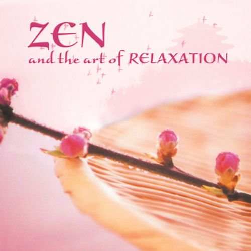 Preisvergleich Produktbild Zen and the Art of Relaxation