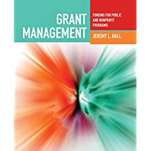 Grant Management: Funding For Public And Nonprofit Programs: Funding for Public and Non-profit Programs