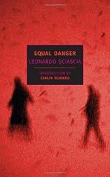 Equal Danger (New York Review Books) by Leonardo Sciascia (2003-10-31)