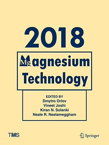 Magnesium Technology 2018 (The Minerals, Metals & Materials Series) (English Edition)