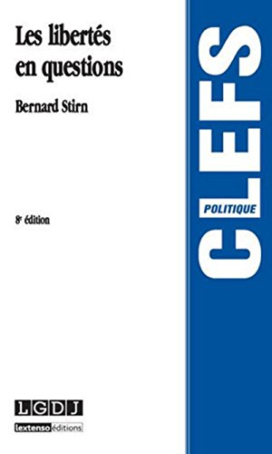 Les Libertés en questions 8ème édition par Bernard Stirn