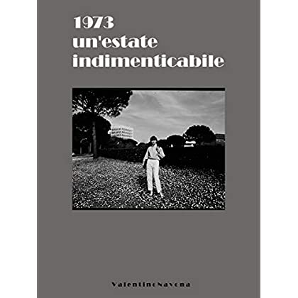 1973 Un'estate Indimenticabile