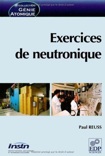 Exercices de neutronique par P. Reuss