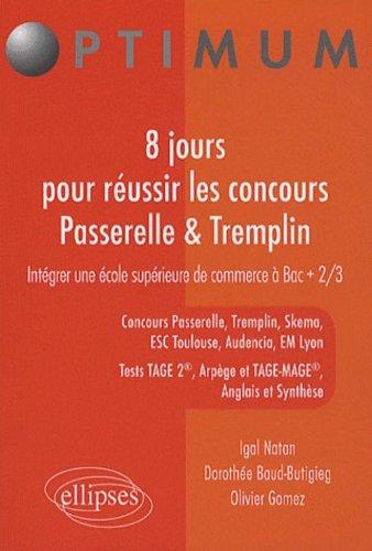 8 jours pour réussir les concours Passerelle-Tremplin