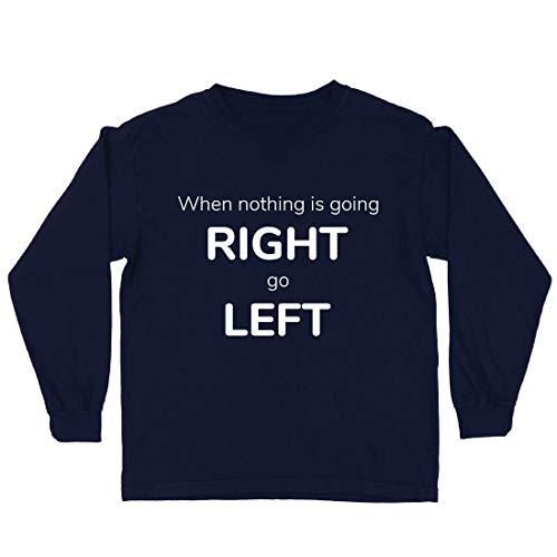 lepni.me Kinder-T-Shirt mit Langen Ärmeln Wenn Nichts nach rechts geht, dann nach Links, Lustiges Sprechen (12-13 Years Blau Mehrfarben) (Ich Liebe Beute-shirt)