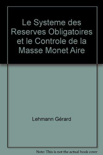 Le système des réserves obligatoires