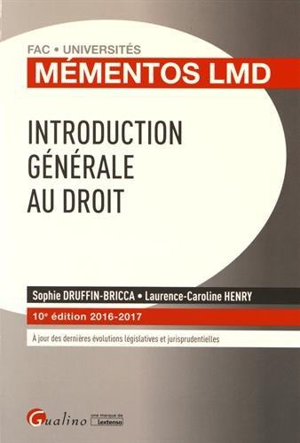 Introduction générale au droit par Sophie Druffin-Bricca, Laurence-Caroline Henry