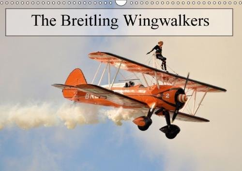 The Breitling Wingwalkers 2018: The Famous Breitling Wingwalkers (Calvendo Fun)