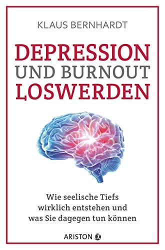 Depression und Burnout loswerden: Wie seelische Tiefs