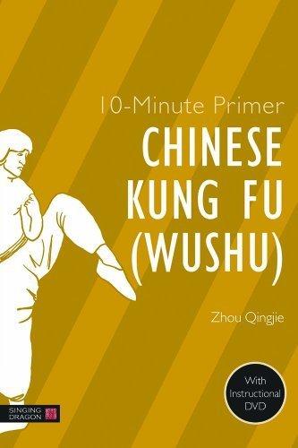 10-Minute Primer Chinese Kung Fu (Wushu) (10-Minute Primer (Singing Dragon)) by Qingjie Zhou, Zhou Quinjie (2014) Hardcover