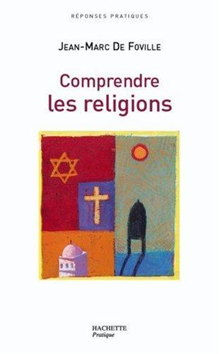 Comprendre les religions par Jean-Marc de Foville