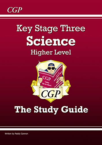 KS3 Science Study Guide - Higher: Revision Guide - Levels 5-7 (Revision Guides)