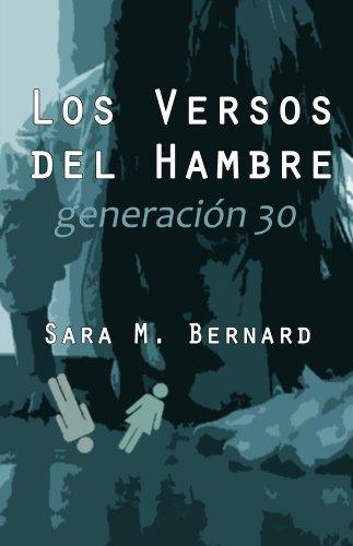 Los versos del hambre: Generación 30 por Sara M. Bernard