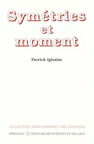 Symétries et moment (Enseignement des sciences)