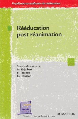 Rééducation post réanimation (Ancien Prix éditeur : 58 euros)