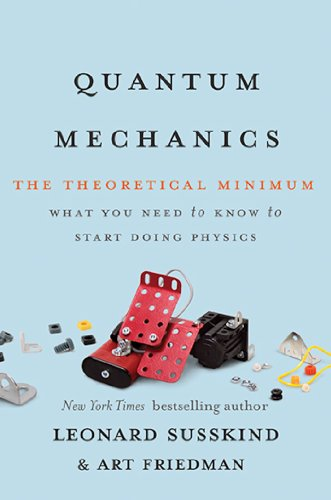 Quantum Mechanics: The Theoretical Minimum (English Edition) por Leonard Susskind