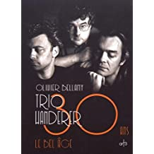 Trio Wanderer : 30 ans, le bel âge (1CD audio)