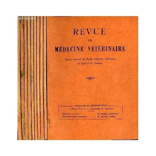 REVUE DE MEDECINE VETERINAIRE - 10 NUMEROS 10 VOLUMES - JANVIER + FEVRIER + MARS + AVRIL + MAI + JUILLET + AOUT SEPTEMBRE + OCTOBRE + NOVEMBRE + DECEMBRE 1961.