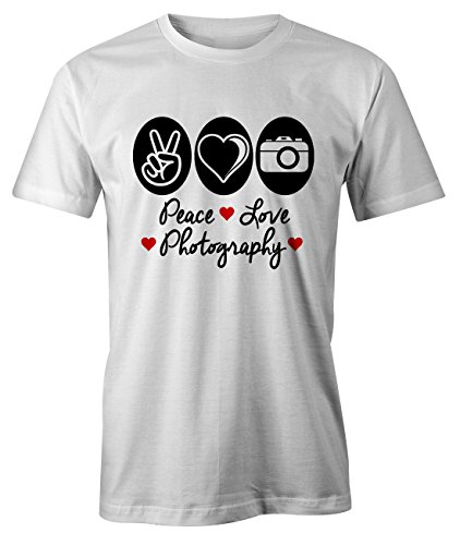 cb092d62e76cd Peace Love Photography Hobby Passion Cool Camera Photo T-Shirt Homme Blanc  Small