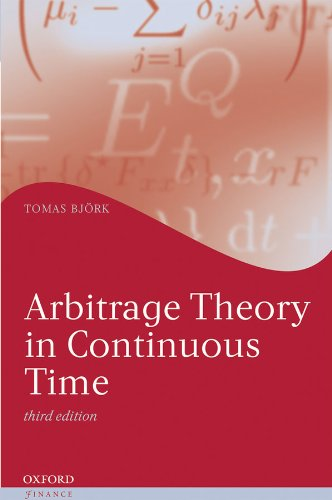 Arbitrage Theory in Continuous Time (Oxford Finance Series) (English Edition)