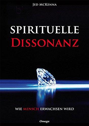 Spirituelle Dissonanz: Wie mensch erwachsen wird