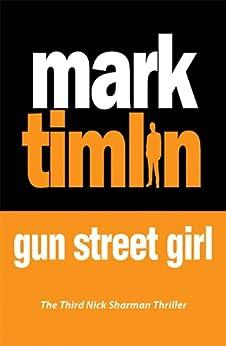 Gun Street Girl: A Sharman Mystery by [Timlin, Mark]