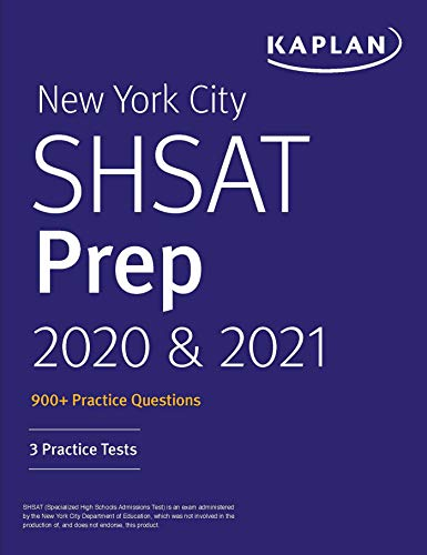 New York City SHSAT Prep 2020 & 2021: 3 Practice Tests (Kaplan Test Prep NY)