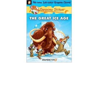 [(The Great Ice Age )] [Author: Geronimo Stilton] [Jul-2010]