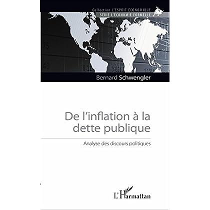De l'inflation à la dette publique: Analyse des discours politiques (L'Esprit Économique)