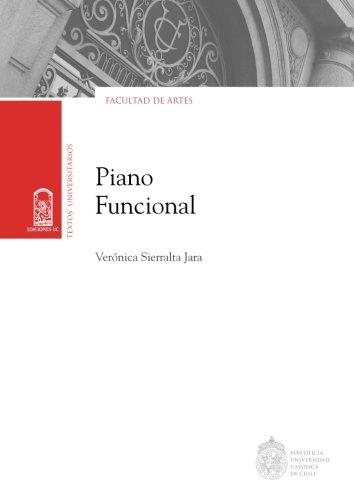 Piano funcional por Verónica Sierralta