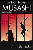 Musashi 3 La Luz Perfecta 2ヲed (Novela Historica Aventuras)