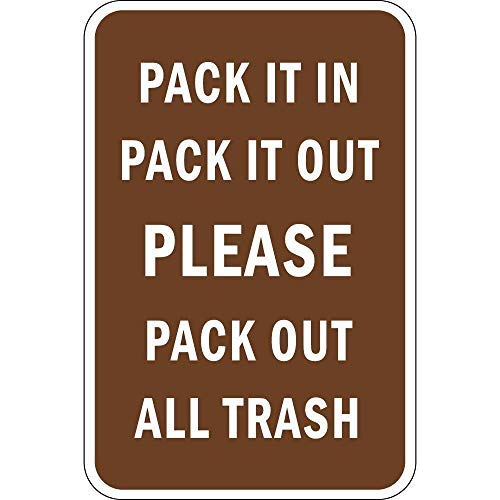 Preisvergleich Produktbild WSMsign Pack It In Pack It Out Please Pack Out All Trash Warnschilder für Gefahrenhaus,  Hausdeko,  Hof,  Zaun Vorsicht Hinweisschilder,  lustige Metallschilder,  8 x 12 cm