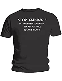 Stop Talking! If I Wanted To Listen To... Funny / Rude - Black T-Shirt