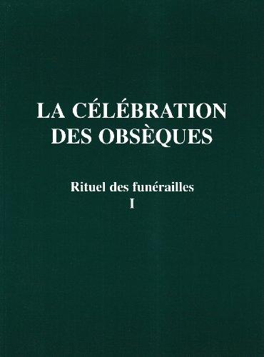 obsèques, tome 1 : Rituel des funérailles, 2ème édition (Rituels) ()