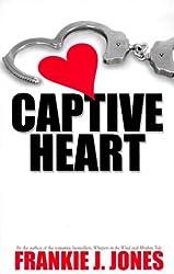 Captive Heart by Frankie J. Jones (1999-08-02)
