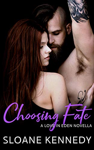 Choosing Fate: A Love in Eden Novella (English Edition)